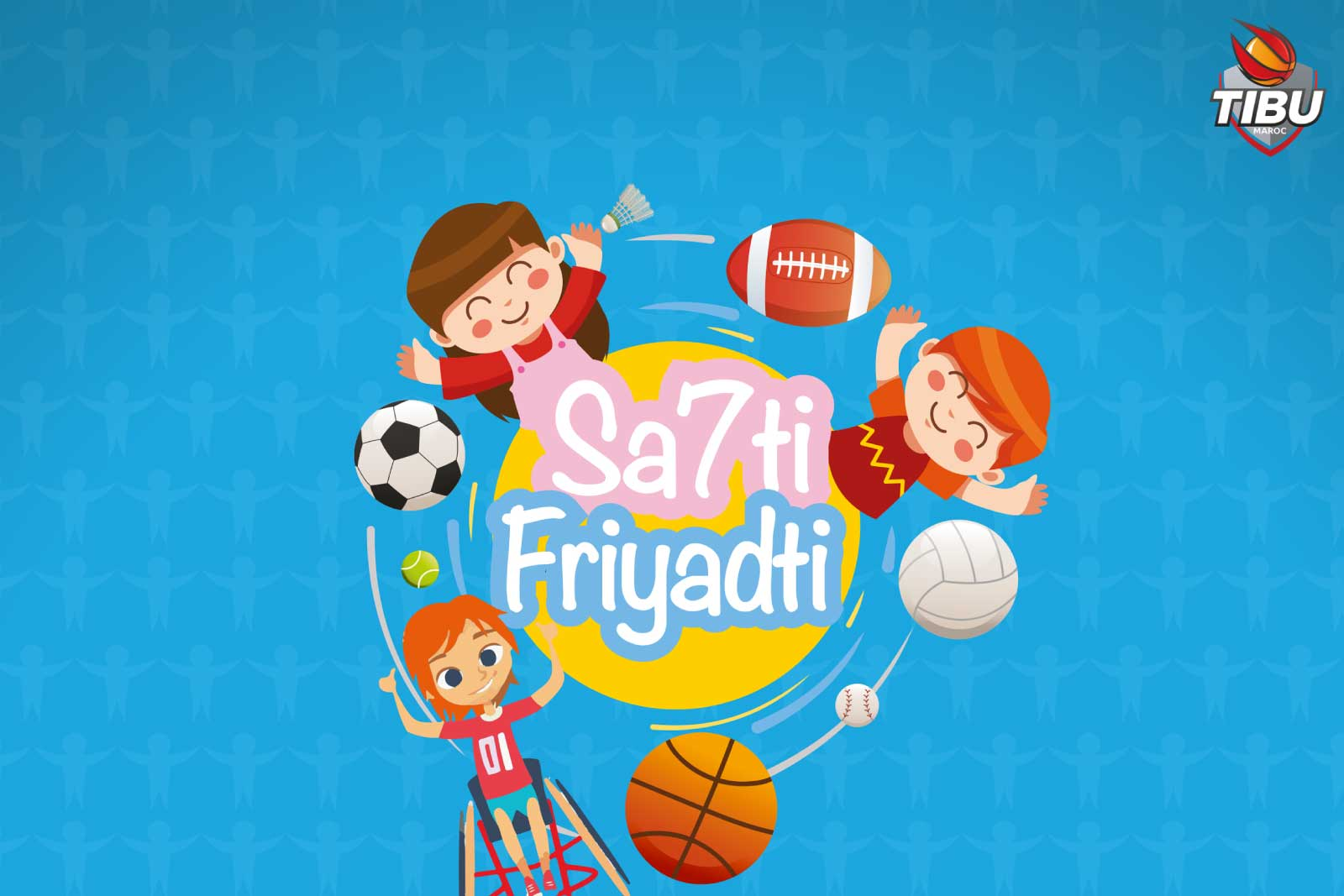TIBU_Actu_Guide-Sa7ti-friyadti
